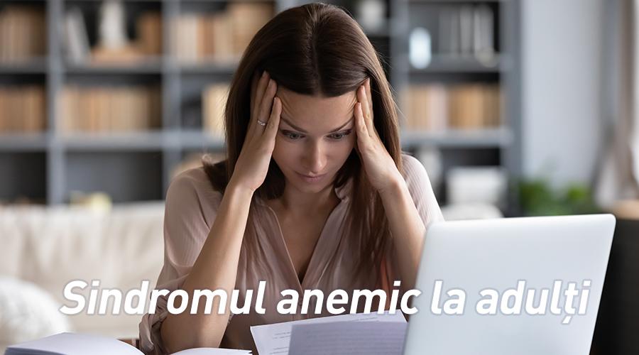 Sindromul anemic la adulţi